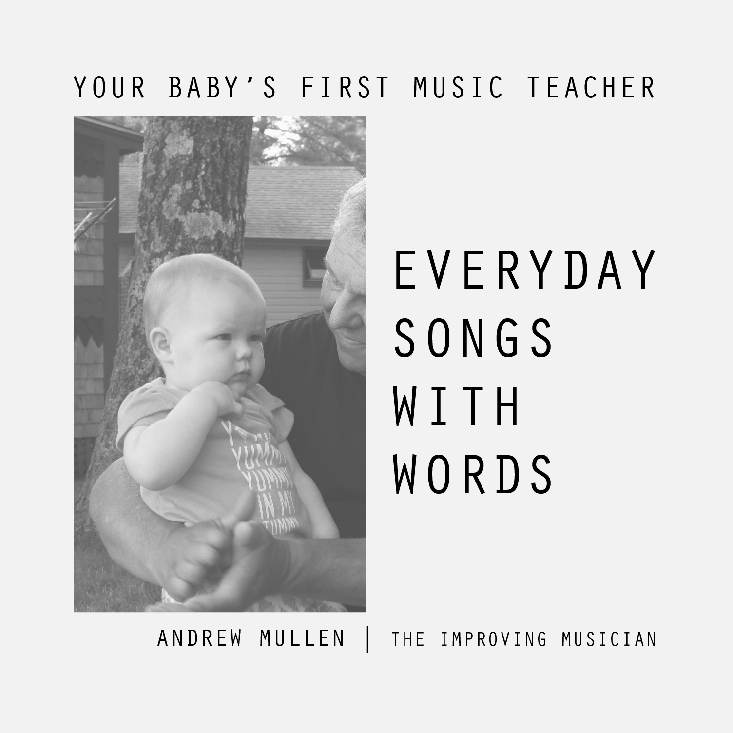 Every Day Songs With Words COVER - zzzEARLY CHILDHOOD MUSIC