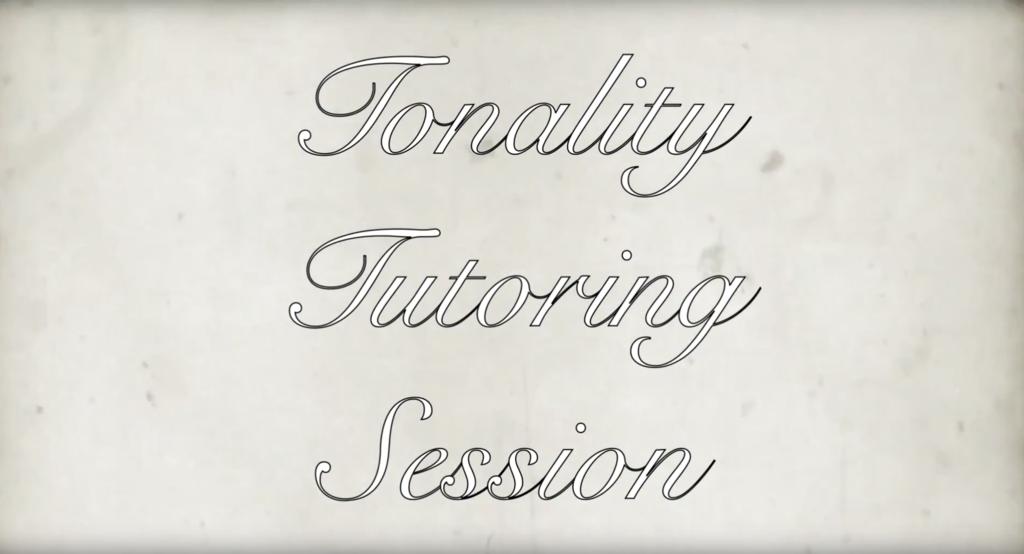 Tonality Tutoring Session