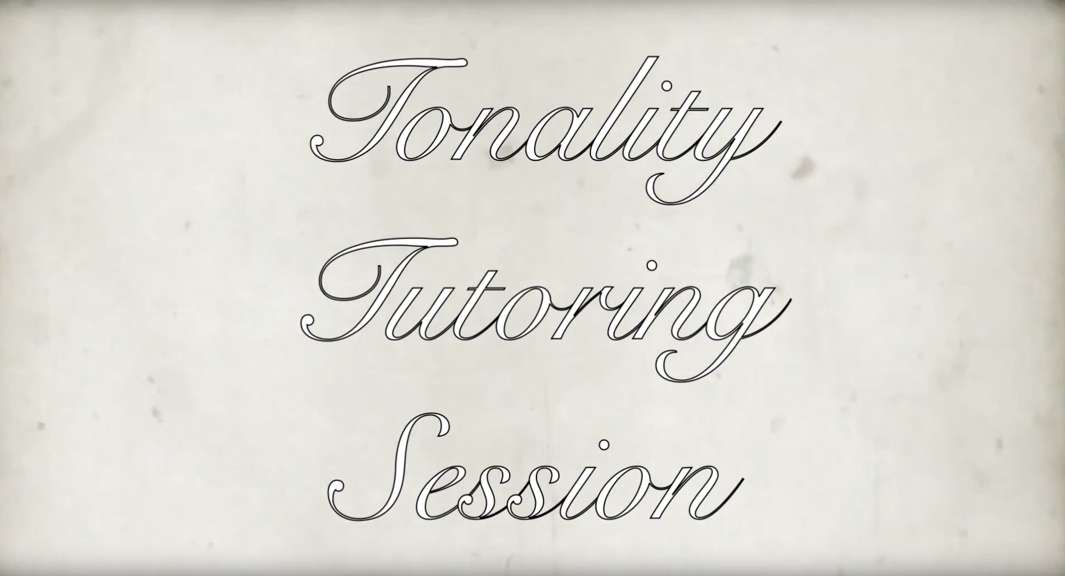 Tonality Tutoring Session