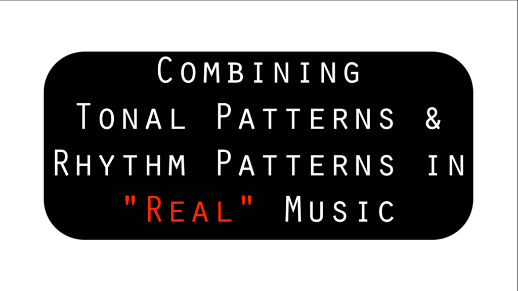 "Combining Tonal Patterns and Rhythm Patterns in ""Real"" Music"