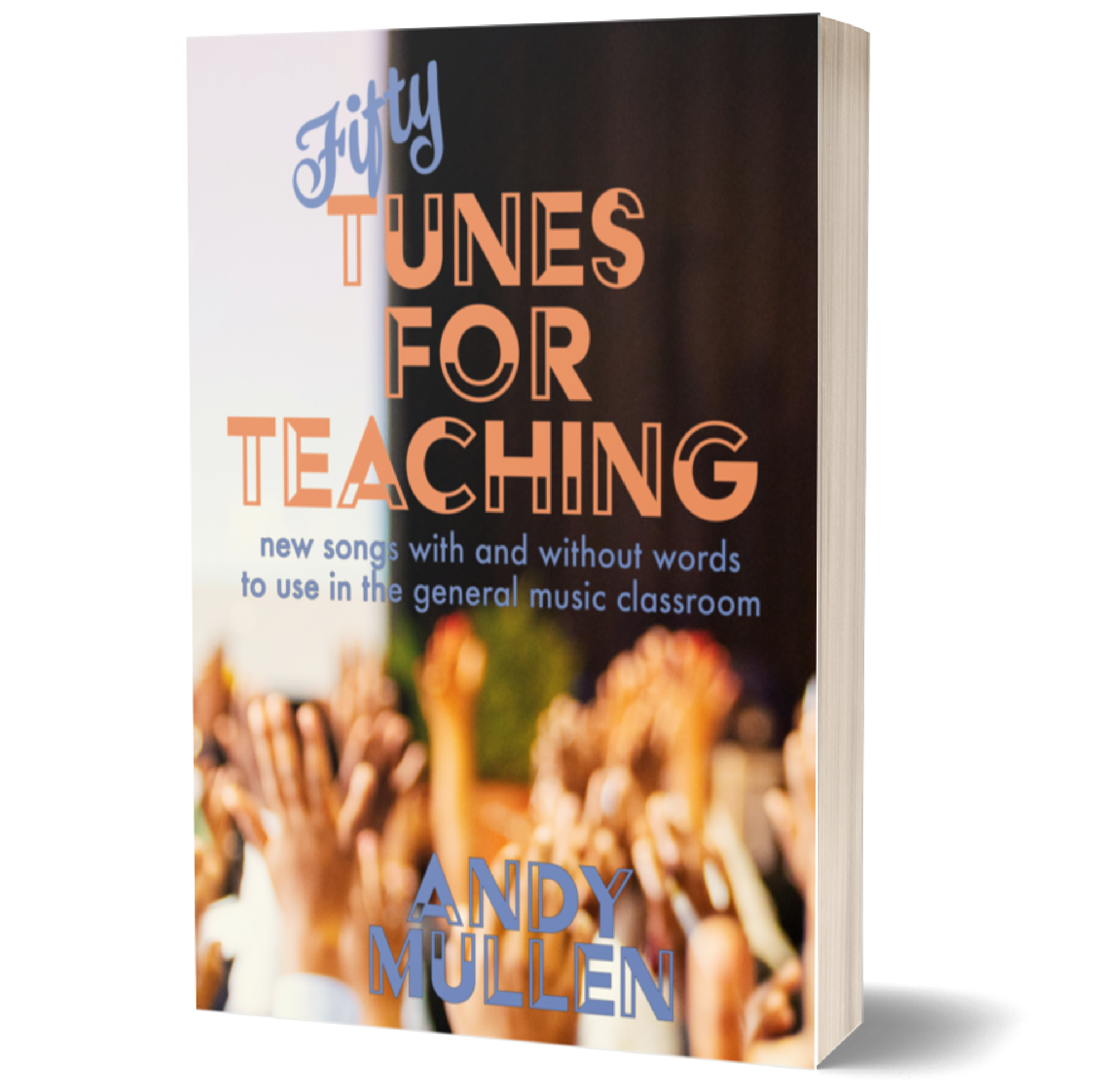 new resource fifty tunes for teaching - New Resource: Fifty Tunes for Teaching
