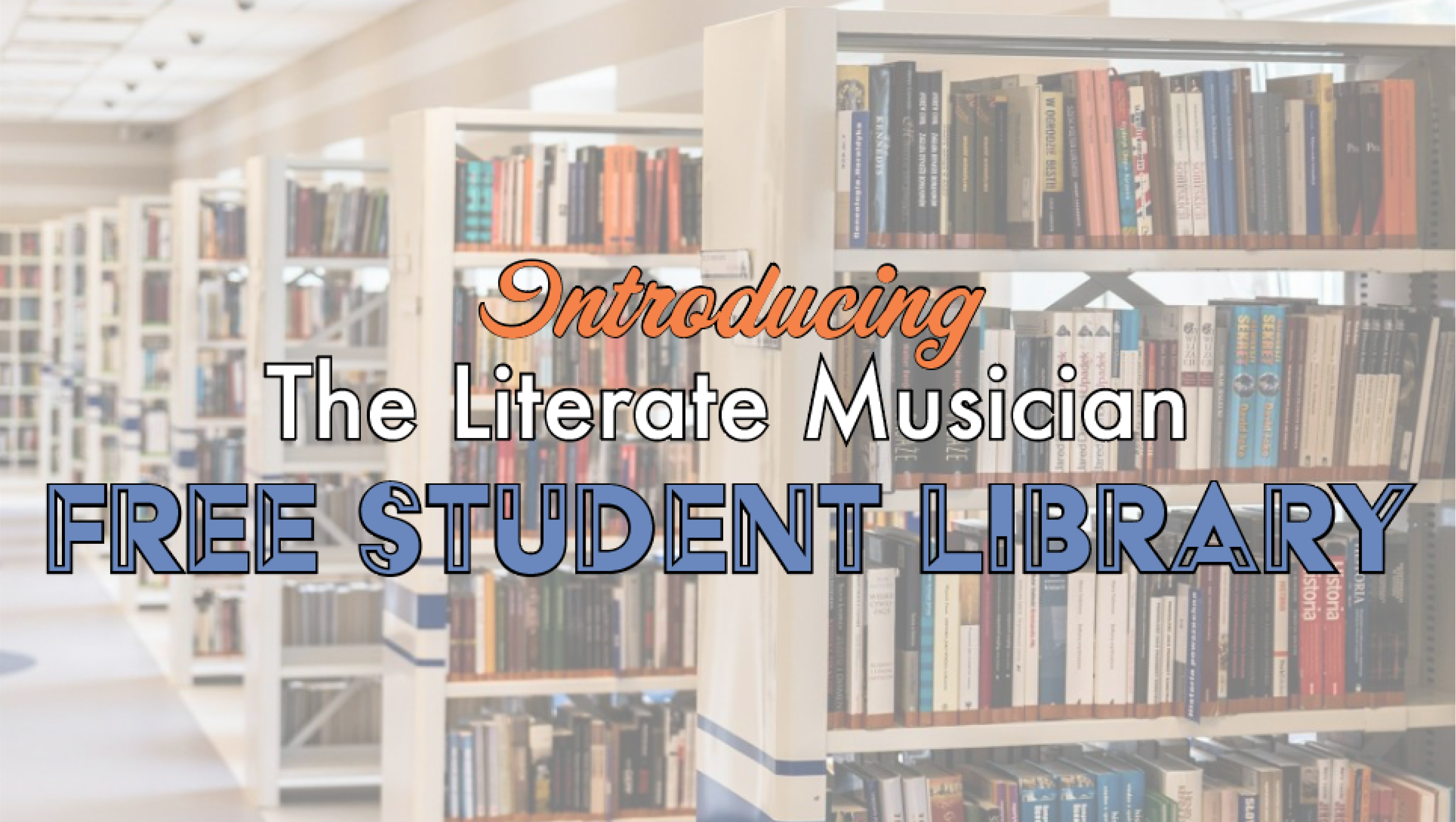 Introducing the FREE Student Library!